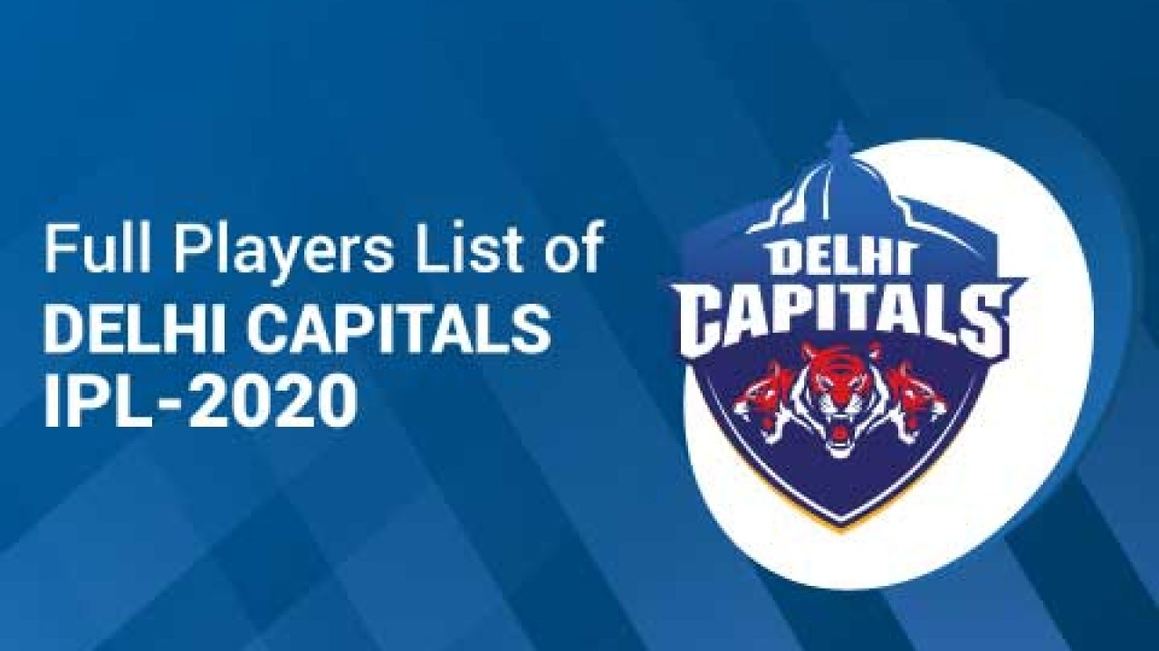 Delhi Capitals Team Squad 2020 Complete List Of Delhi Capitals Team