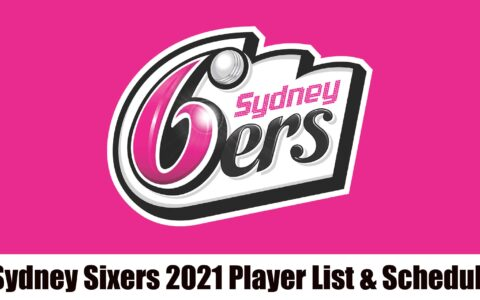 Sydney Sixers 2021 Player List